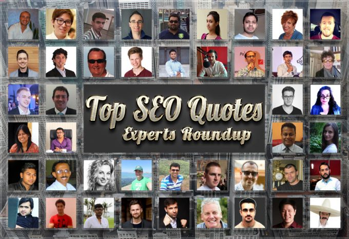 Top 60+ SEO Quotes of 2016/2017 | Expert Roundup