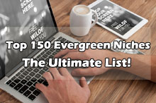 Top 150 Evergreen Niches: The list of 2017 and Beyond